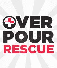 Over Pour Rescue
